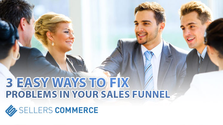 Fix Problems in your Sales Funnel