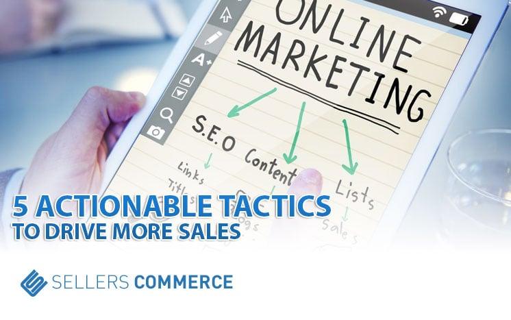Tactics to Drive Sales