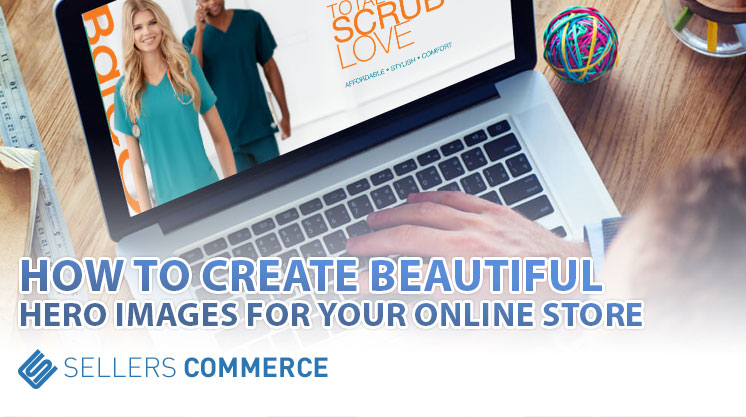 How-to-Create-Beautiful-Hero-Images-for-Your-Online-Store